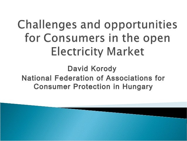 David Korody  National Federation of Associations for  Consumer Protection in Hungary