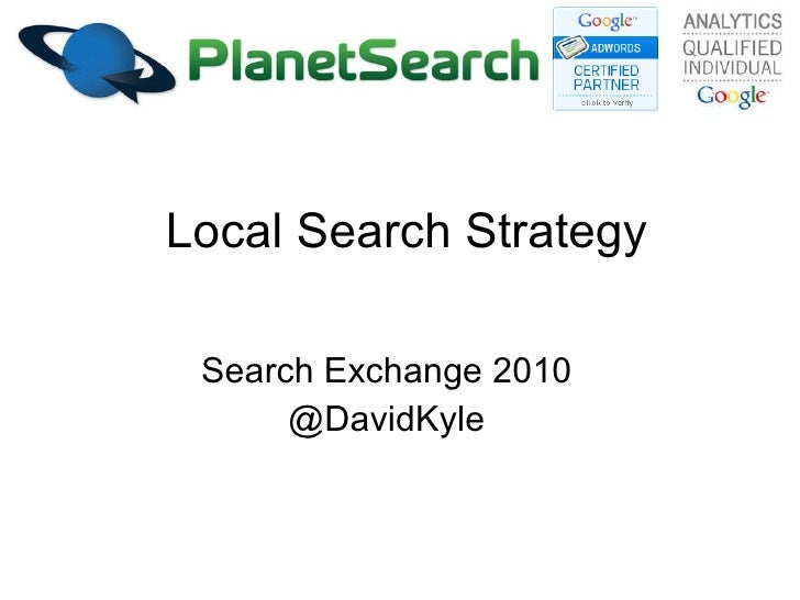 Local Search Strategy Search Exchange 2010 @DavidKyle