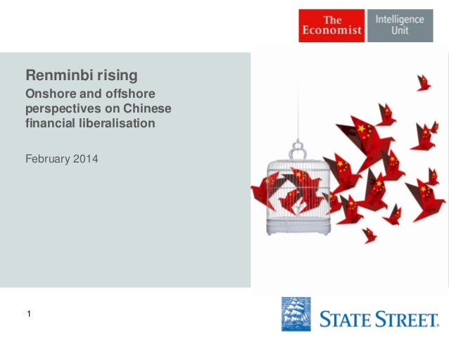 Renminbi rising Onshore and offshore perspectives on Chinese financial liberalisation February 2014  1