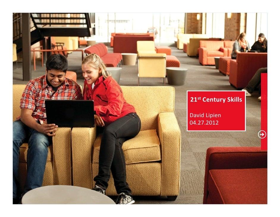 21st Century SkillsDavid Lipien04.27.2012