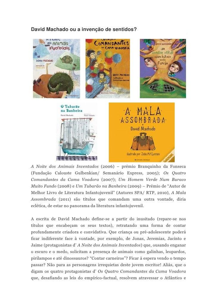 David Machado ou a invenção de sentidos?A Noite dos Animais Inventados (2006) – prémio Branquinho da Fonseca(Fundação Calo...