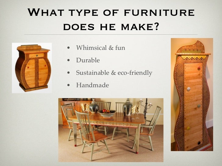 3. What Type Of Furniture ...