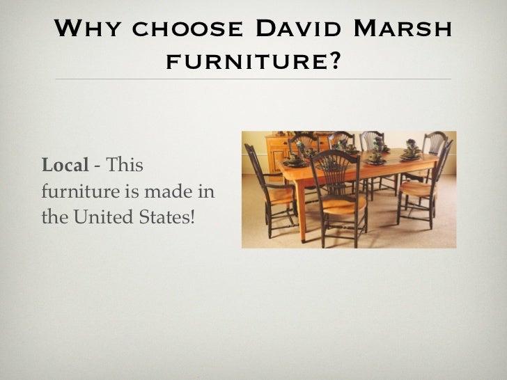 ... Offurniture; 9. Why Choose David Marsh Furniture?