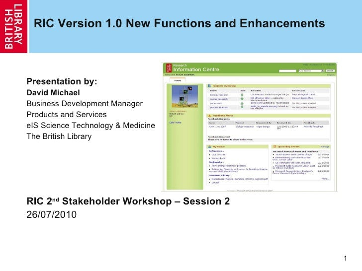 RIC Version 1.0 New Functions and Enhancements <ul><ul><ul><li>Presentation by: </li></ul></ul></ul><ul><ul><ul><li>David ...