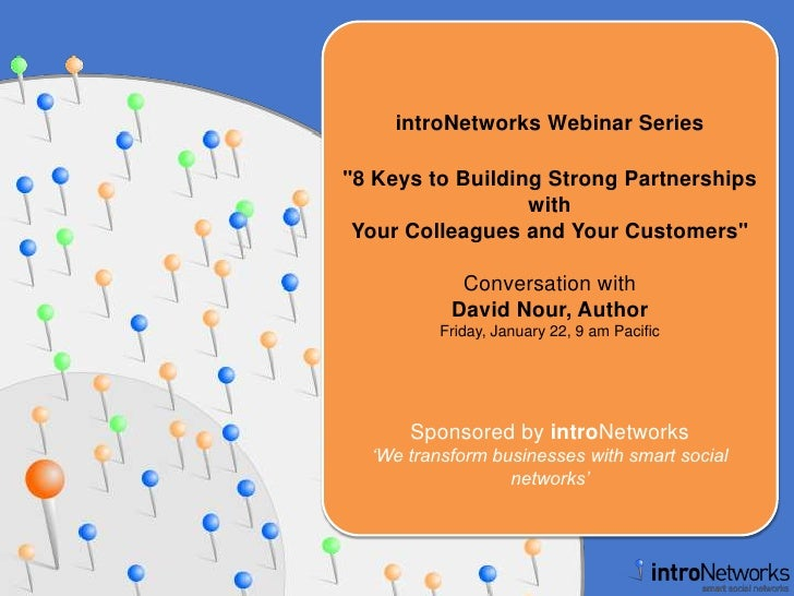 """introNetworks Webinar Series<br />""""8 Keys to Building Strong Partnerships with Your Colleagues and Your Customers&quo..."""