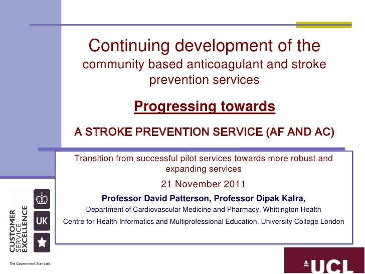 Continuing development of the      community based anticoagulant and stroke                prevention services            ...