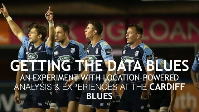 GETTING THE DATA BLUES AN EXPERIMENT WITH LOCATION-POWERED