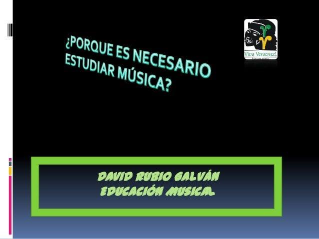 David Rubio Galván Educación Musical