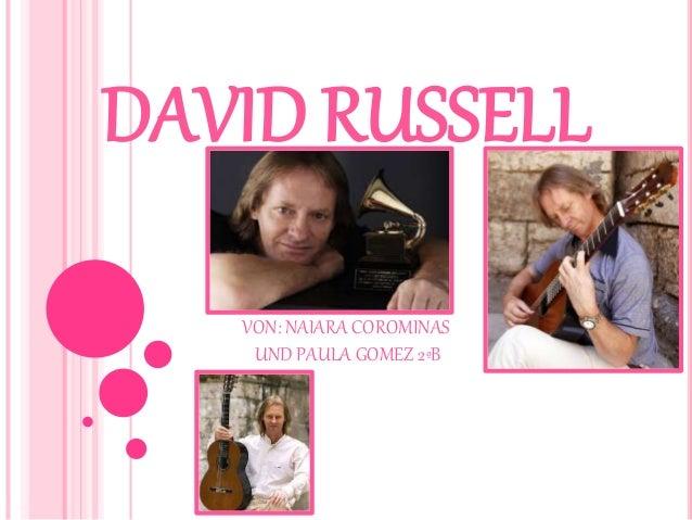 DAVID RUSSELL VON: NAIARA COROMINAS UND PAULA GOMEZ 2ºB