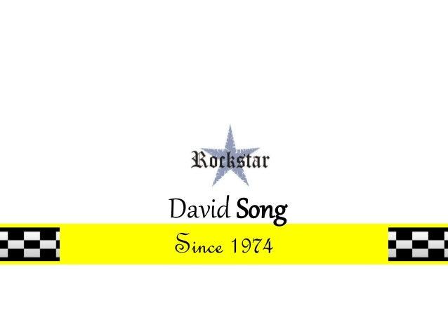 David Song Since 1974