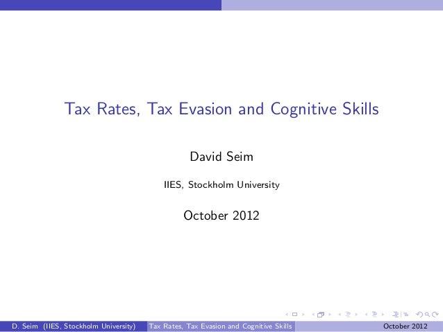 Tax Rates, Tax Evasion and Cognitive Skills                                                   David Seim                  ...