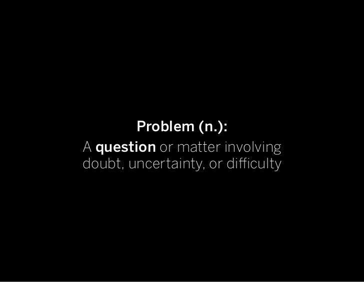 Designing the Design Problem Slide 3