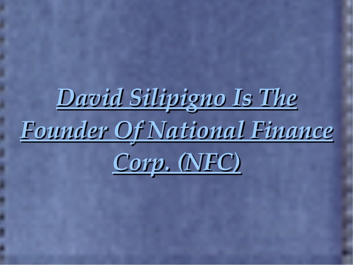 David Silipigno Is The Founder Of National Finance Corp. (NFC)