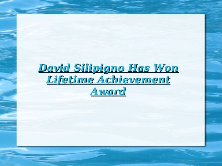 David Silipigno Has Won Lifetime Achievement Award