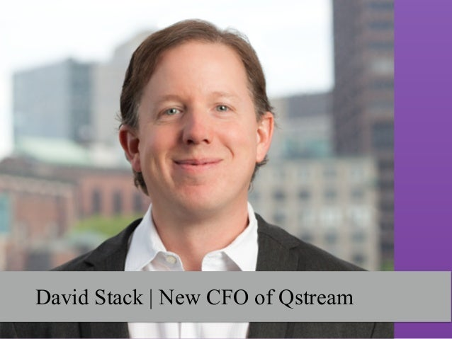 David Stack   New CFO of Qstream