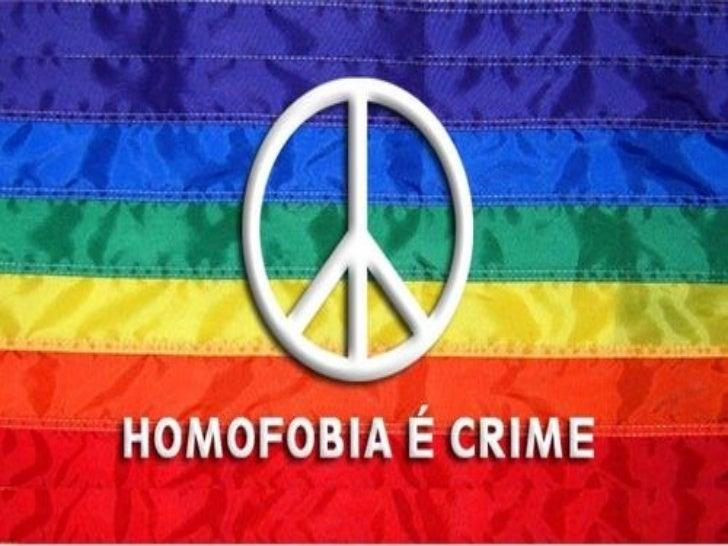 """A palavra homofobia (homo=igual efobia=""""medo"""") é usada para identificaro ó dio, aversã ou discriminaç ã de                ..."""