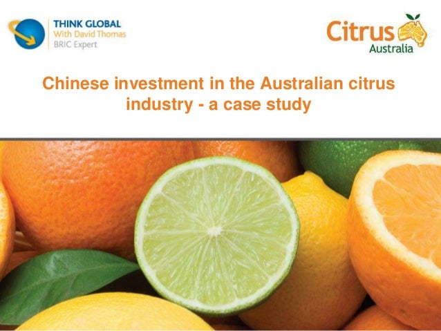 Chinese investment in the Australian citrus industry - a case study