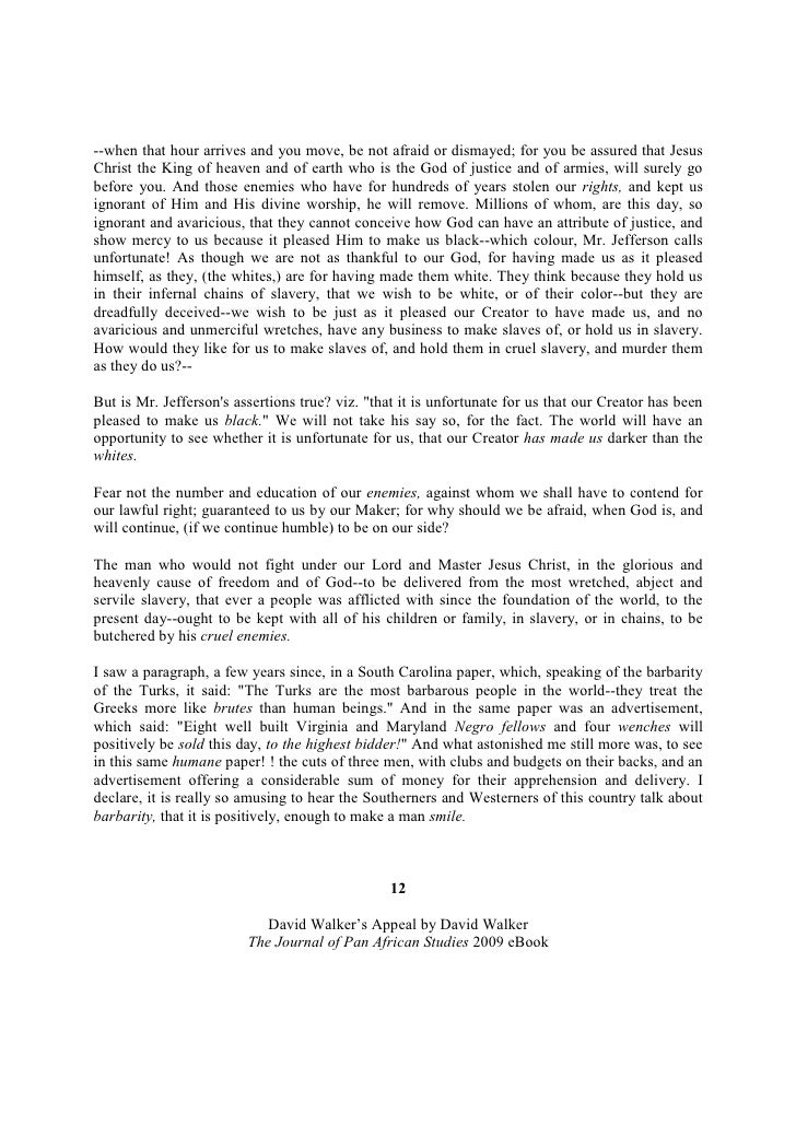 david walker s appeal Walker, david walker's appeal, in four articles together with a preamble, to the  coloured citizens of the world, but in particular, and very.