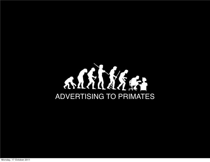 TITLE TEXT                          ADVERTISING TO PRIMATESMonday, 17 October 2011