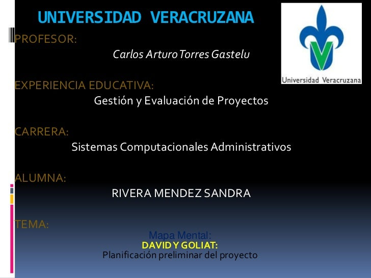 UNIVERSIDAD VERACRUZANAPROFESOR:                  Carlos Arturo Torres GasteluEXPERIENCIA EDUCATIVA:             Gestión y...