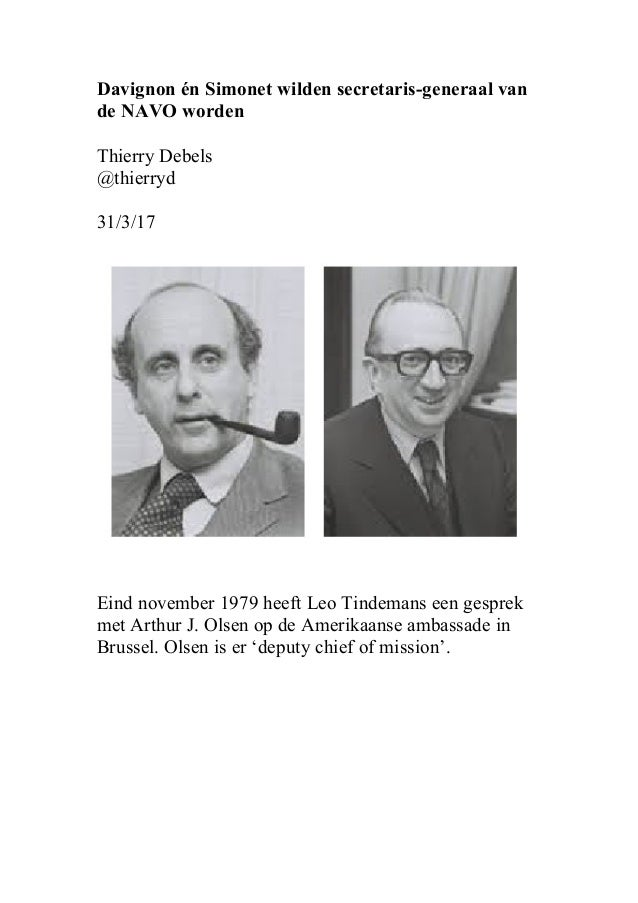 Davignon én Simonet wilden secretaris-generaal van de NAVO worden Thierry Debels @thierryd 31/3/17 Eind november 1979 heef...
