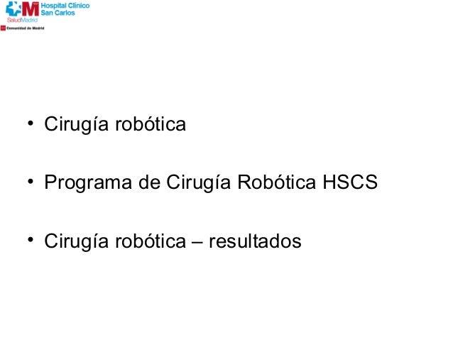 Cirugia Digestiva  con el robot Da Vinci Slide 2