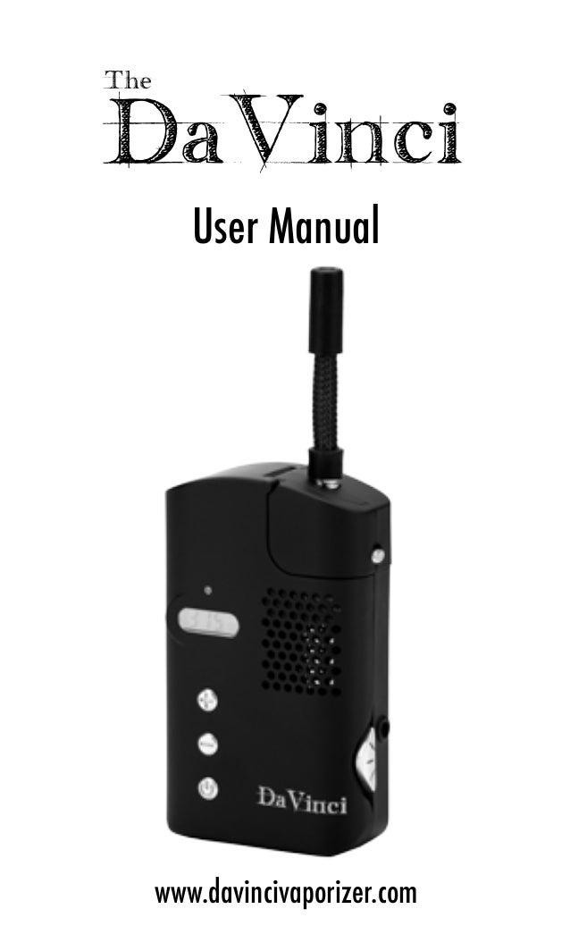 The DaVinci User Manual www.davincivaporizer.com
