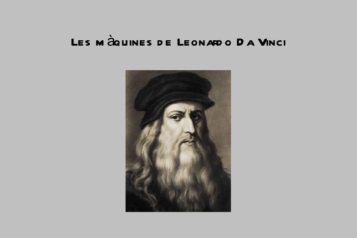 Les m àquines d e Leonard o D a Vinci