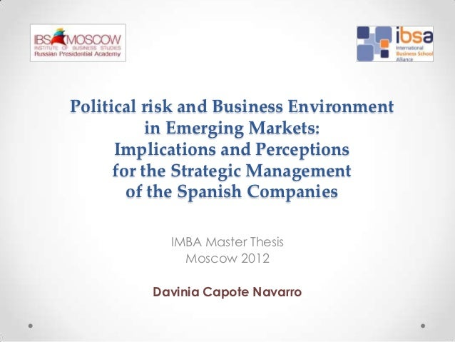Political risk and Business Environment           in Emerging Markets:      Implications and Perceptions      for the Stra...