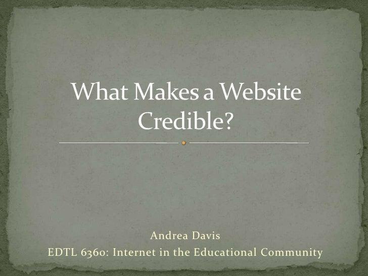 Andrea DavisEDTL 6360: Internet in the Educational Community