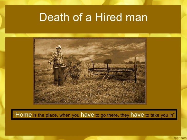 robert frost the death of the hired man