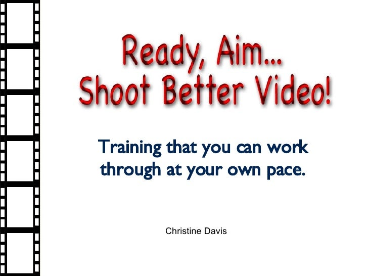 Training that you can work through at your own pace. Christine Davis