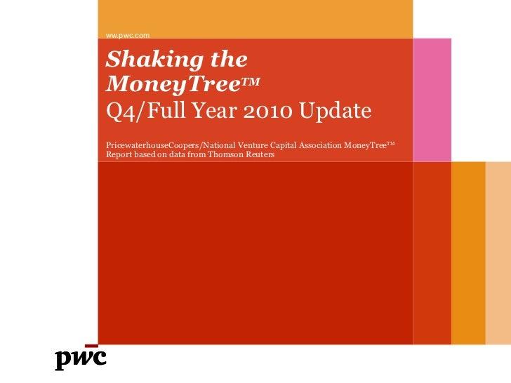 Shaking the Money Tree Q4, 2010, presented by Owen Davis