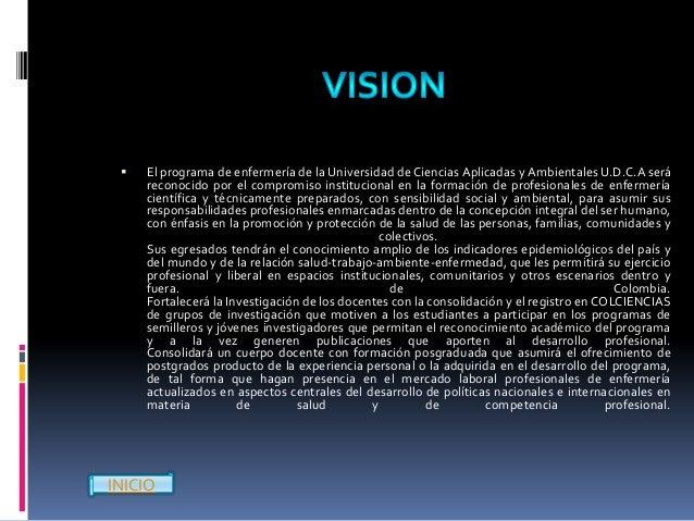    Los objetivos de la Facultad se articulan con principios institucionales      consagrados en el PEI, los cuales están ...