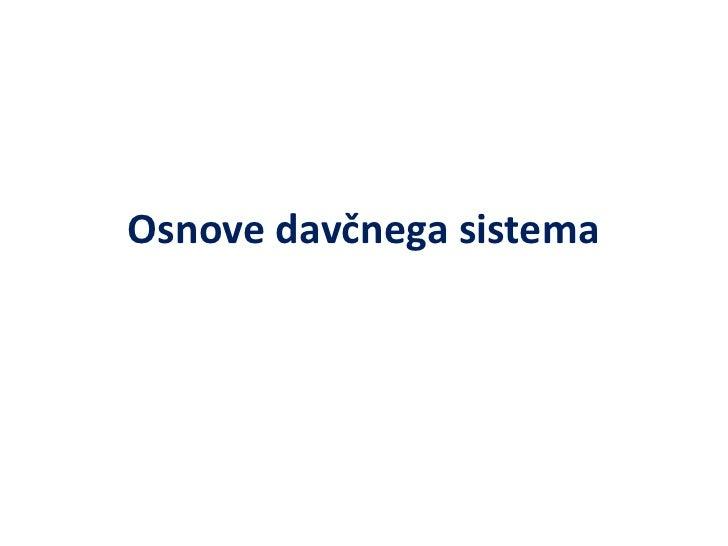 Osnove davčnega sistema<br />