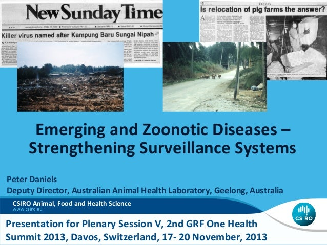 Emerging and Zoonotic Diseases – Strengthening Surveillance Systems Peter Daniels Deputy Director, Australian Animal Healt...