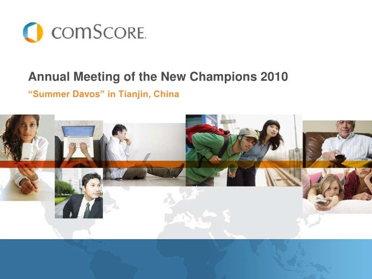 """Summer Davos"" in Tianjin, China<br />Annual Meeting of the New Champions 2010<br />"