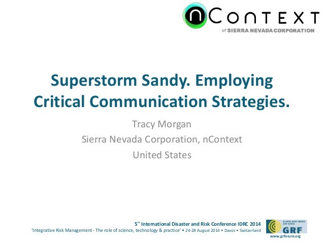 Superstorm Sandy. Employing  Critical Communication Strategies.  5th International Disaster and Risk Conference IDRC 2014 ...