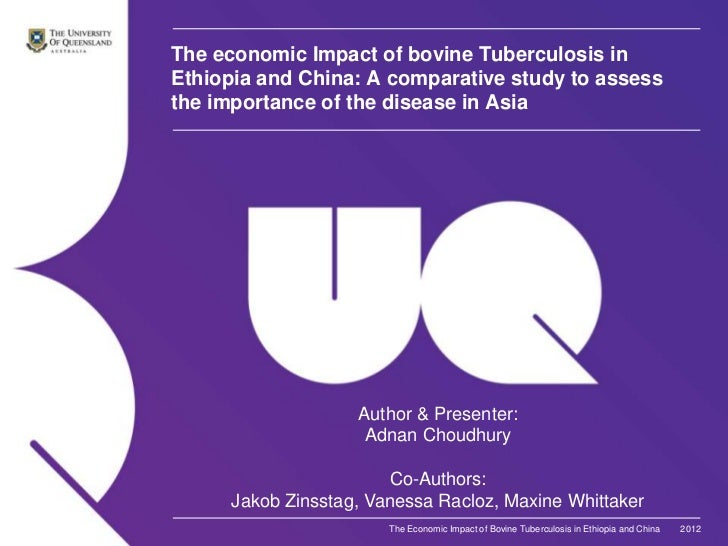 The economic Impact of bovine Tuberculosis inEthiopia and China: A comparative study to assessthe importance of the diseas...
