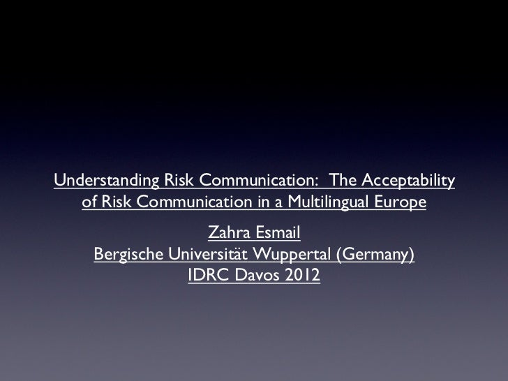 Understanding Risk Communication: The Acceptability   of Risk Communication in a Multilingual Europe                     ...