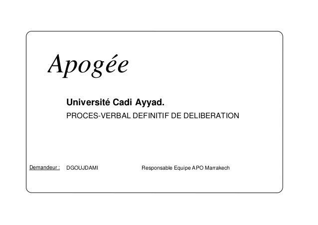 Apogée              Université Cadi Ayyad.              PROCES-VERBAL DEFINITIF DE DELIBERATIONDemandeur :   DGOUJDAMI    ...