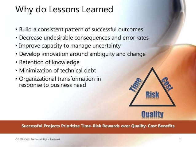 Lessons Learned on Lessons Learned Slide 2