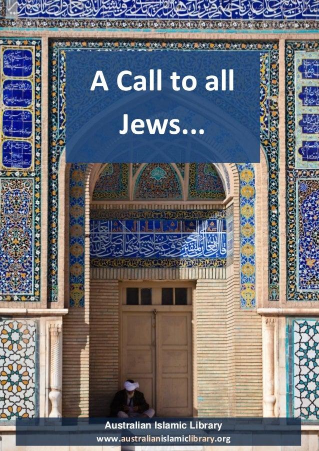 Australian Islamic Library www.australianislamiclibrary.org  Dawah for Jews 1  Australian Islamic Library  www.australiani...
