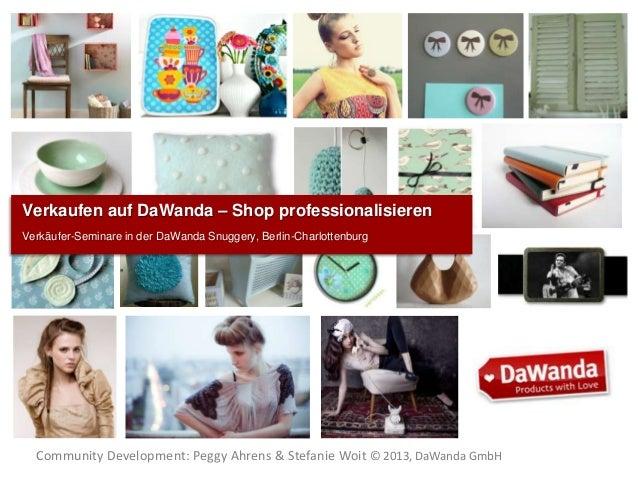 Verkaufen auf DaWanda – Shop professionalisierenVerkäufer-Seminare in der DaWanda Snuggery, Berlin-Charlottenburg  Communi...