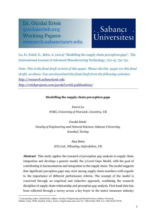 "1 Lu, D., Ertek, G., Betts, A. (2014) ""Modelling the supply chain perception gaps"". The International Journal of Advanced ..."