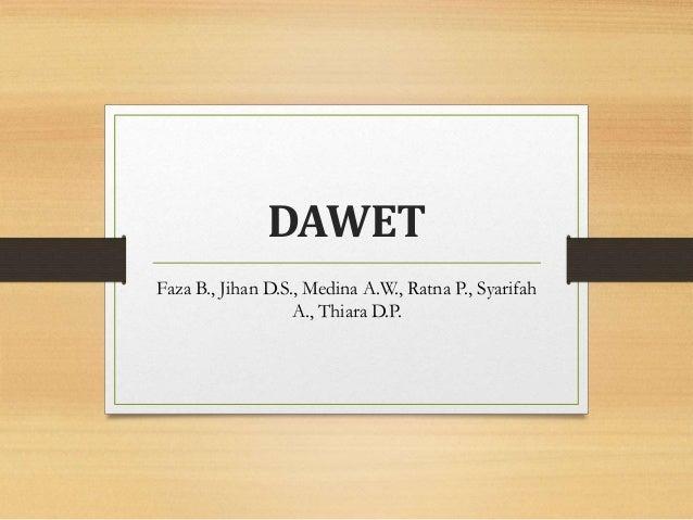 DAWET Faza B., Jihan D.S., Medina A.W., Ratna P., Syarifah A., Thiara D.P.
