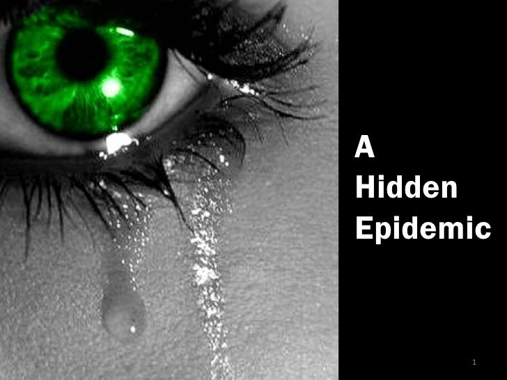 A <br />Hidden<br />Epidemic<br />1<br />