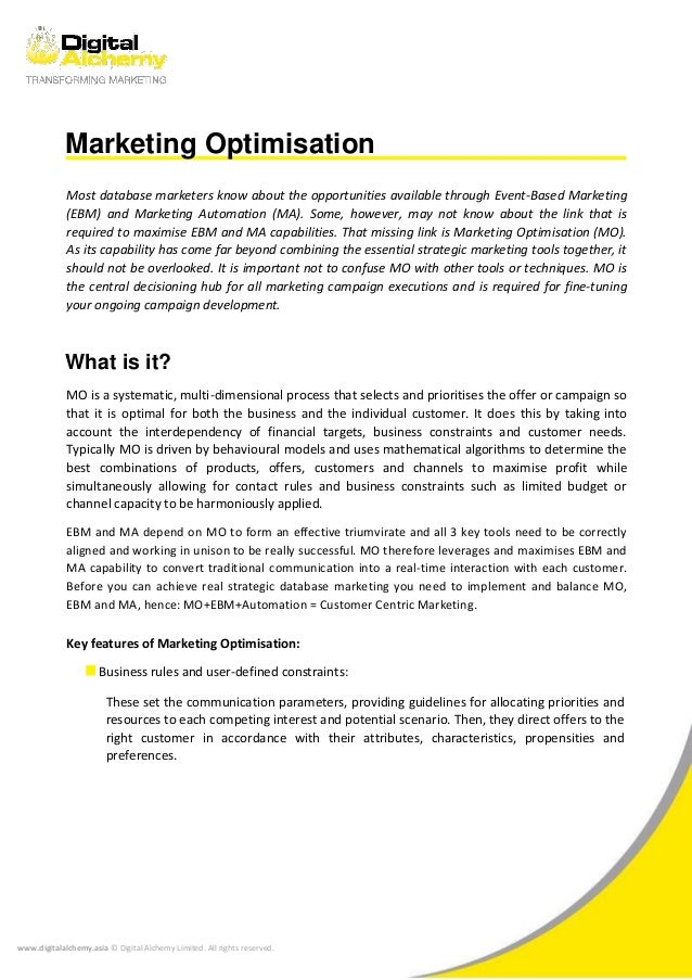 Marketing Optimisation Most database marketers know about the opportunities available through Event-Based Marketing (EBM) ...