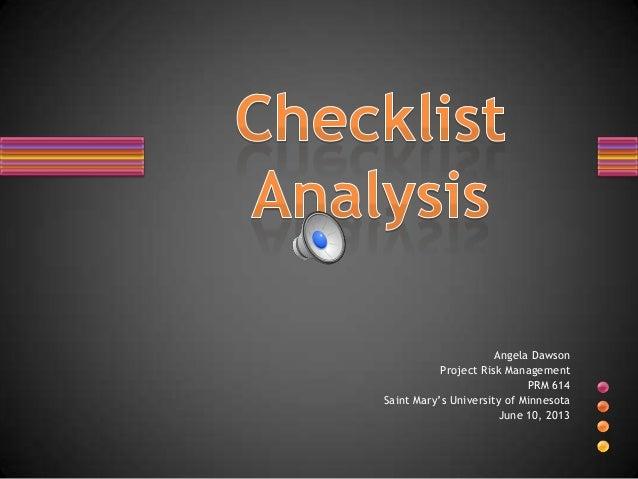 Angela DawsonProject Risk ManagementPRM 614Saint Mary's University of MinnesotaJune 10, 2013