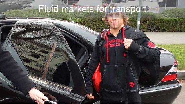 Fluid markets for transport